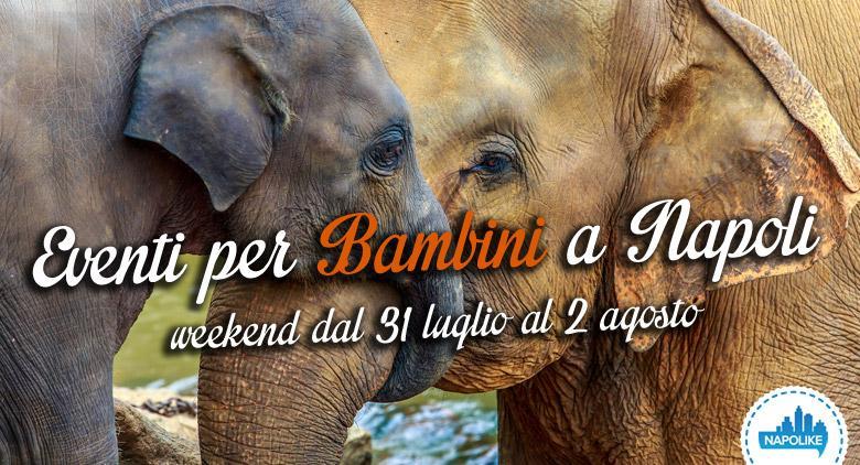 Eventi per bambini a Napoli per il weekend dal 31 luglio al 2 agosto 2015 | 4 consigli