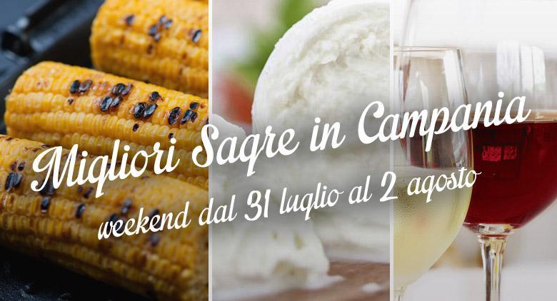 Le migliori sagre in Campania del weekend dal 31 luglio al 2 agosto 2015 | 13 consigli