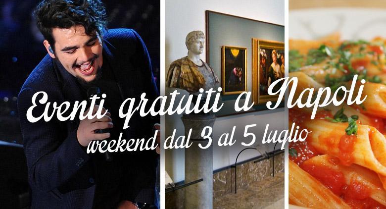 11 eventi gratuiti a Napoli per il weekend del 3, 4 e 5 luglio 2015