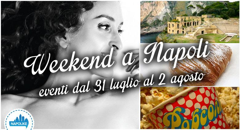 Cosa fare a Napoli nel weekend dal 31 luglio al 2 agosto 2015 | 15 consigli