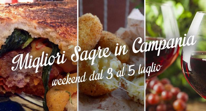 Le migliori sagre in Campania del weekend 3, 4 e 5 luglio 2015 | 9 consigli