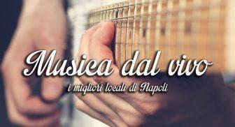 musica_dal_vivo_napoli_locali