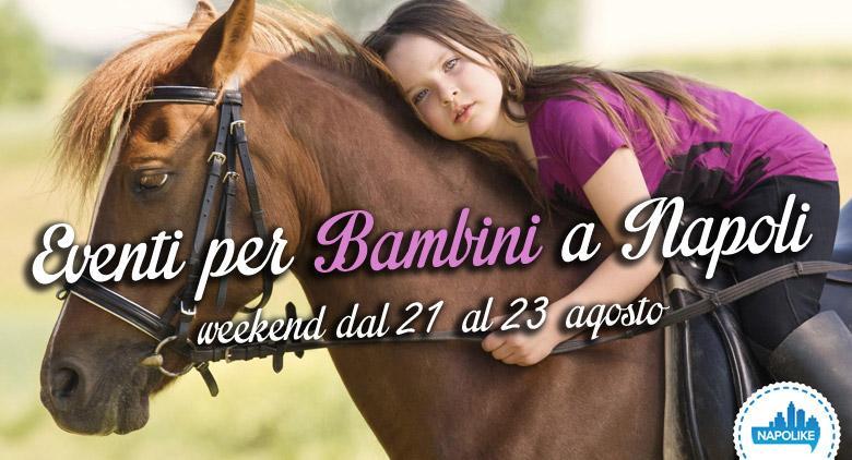 Eventi-per-Bambini-a-Napoli_agosto2015