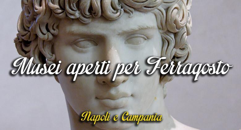 Elenco dei musei aperti a Napoli per Ferragosto 2015