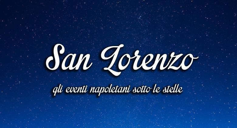 La notte di San Lorenzo a Napoli per la notte delle stelle cadenti