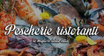 Le migliori pescherie ristoranti a Napoli