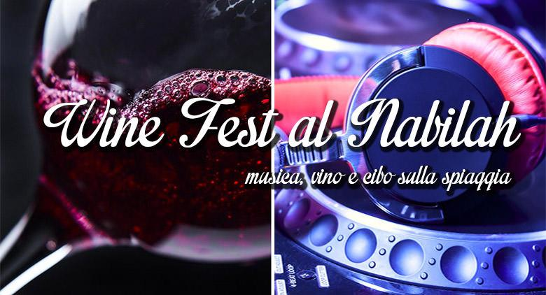 Wine Fest al Nabilah con vino, cibo e musica