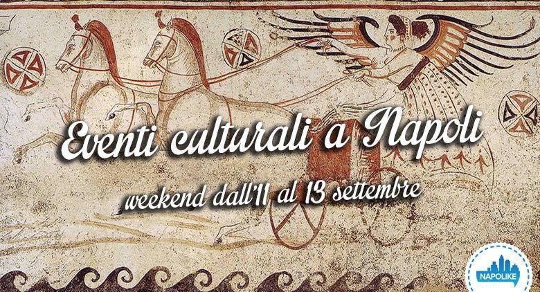 Eventi culturali a Napoli weekend dall'11 al 13 settembre 2015