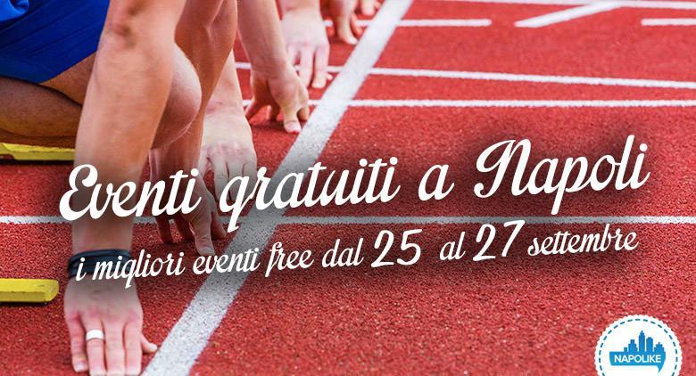 eventi gratuiti a Napoli weekend dal 25 al 27 settembre 2015