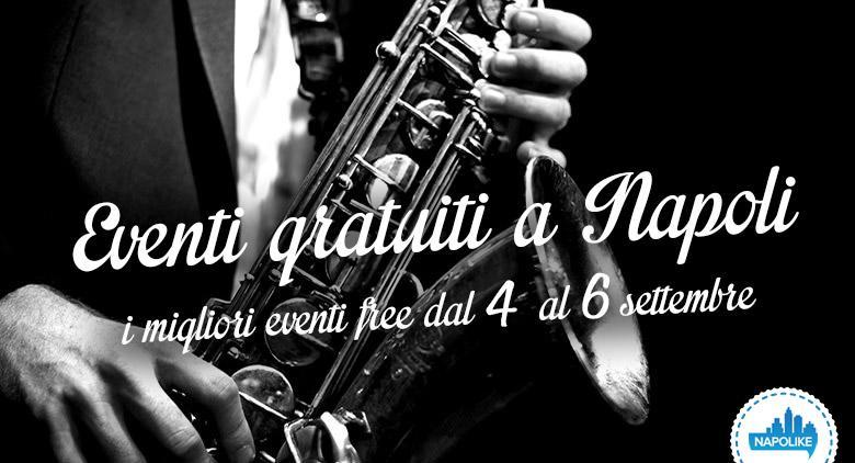 Eventi gratuiti a Napoli per il weekend dal 4 al 6 settembre 2015