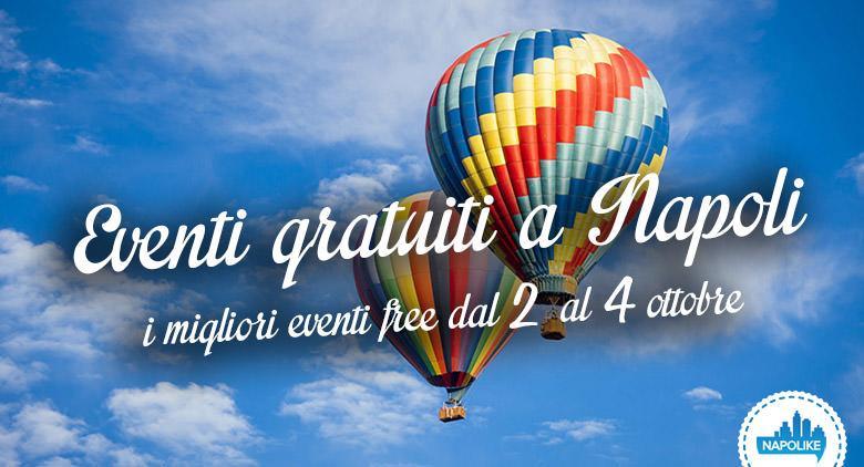 eventi gratuiti a napoli weekend dal 2 al 4 ottobre 2015
