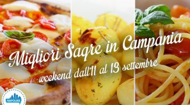 festivals in Campania weekend from 11 to 13 September 2015
