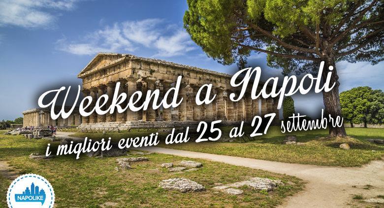 eventi weekend a napoli dal 25 al 27 settembre 2015