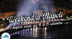 Eventi del weekend a Napoli del 4, 5 e 6 settembre 2015