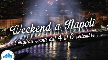 Weekend events in Naples of 4, 5 and 6 September 2015