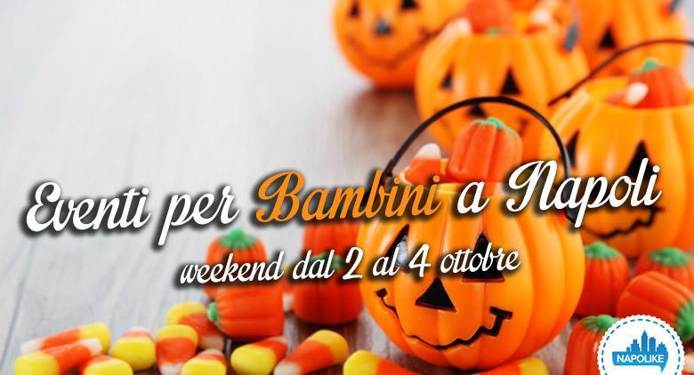 Eventi per bambini a Napoli weekend dal 2 al 4 ottobre 2015