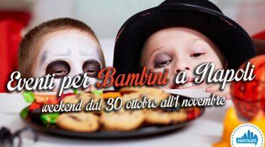eventi per bambini a Napoli nel weekend dal 30 ottobre all'1 novembre 2015