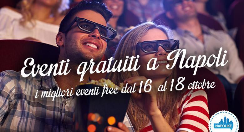eventi gratuiti a napoli per il weekend dal 16 al 18 ottobre 2015