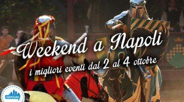 Eventi weekend a Napoli 2-3-4 ottobre 2015