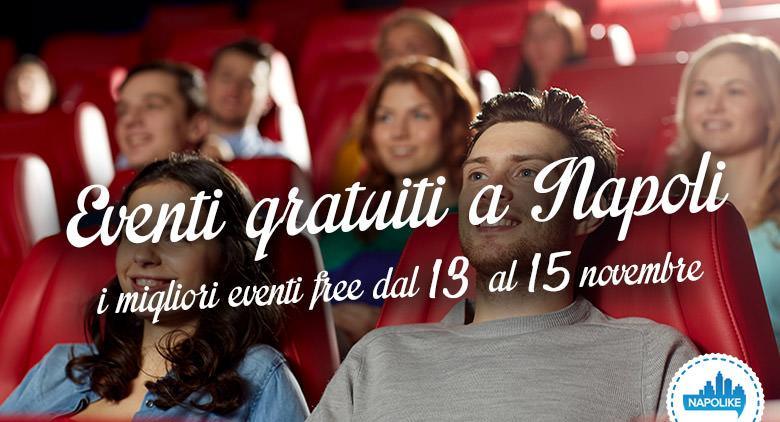 eventi gratuiti a Napoli per il weekend dal 13 al 15 novembre 2015
