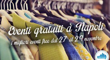 Eventi gratuiti a Napoli dal 27 al 29 novembre 2015