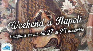 Eventi weekend a Napoli dal 27 al 29 novembre 2015