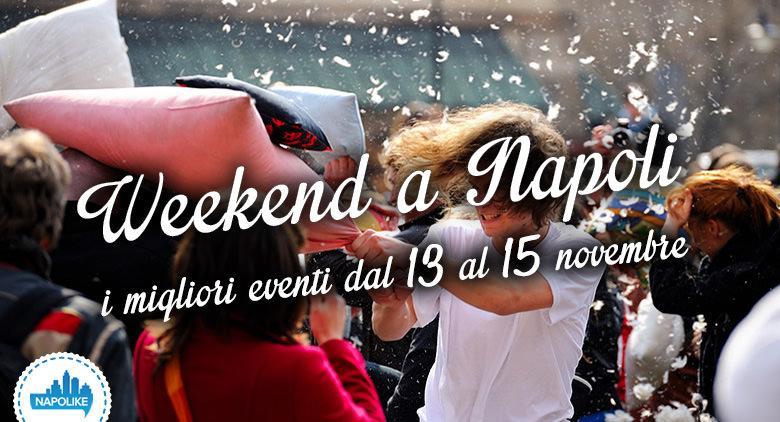 eventi weekend a Napoli dal 13 al 15 novembre 2015