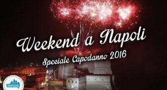 Cosa fare a Napoli a Capodanno 2016 con eventi e spettacoli