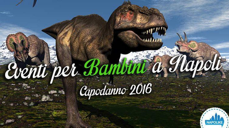 Eventi per bambini a Napoli per il Capodanno 2016