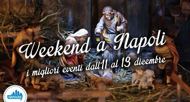 Eventi a Napoli nel weekend dall'11 al 13 dicembre 2015