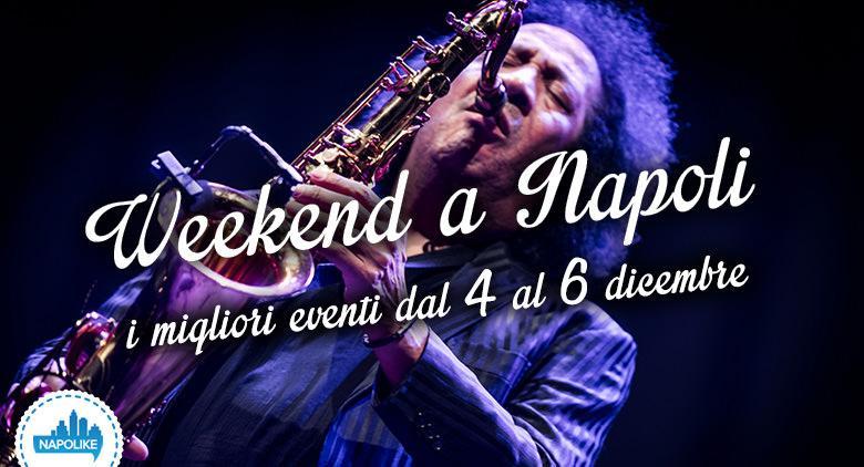 Eventi a Napoli per il weekend dal 4 al 6 dicembre 2015