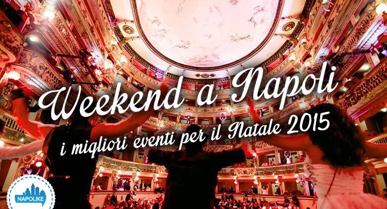 Eventi a Napoli a Natale 2015