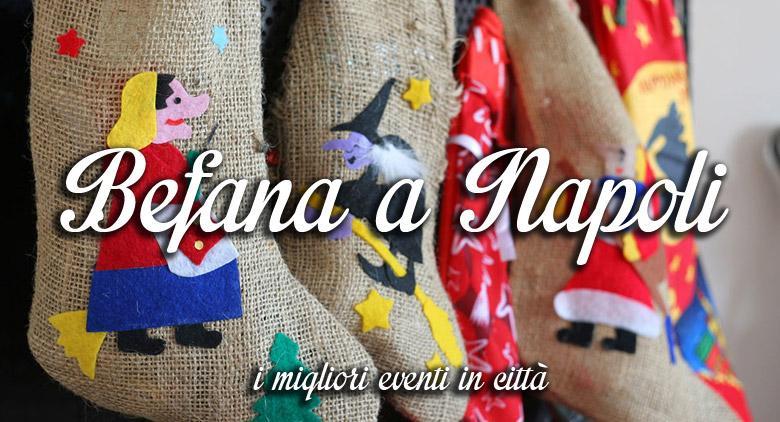 Gli eventi per la Befana 2016 a Napoli