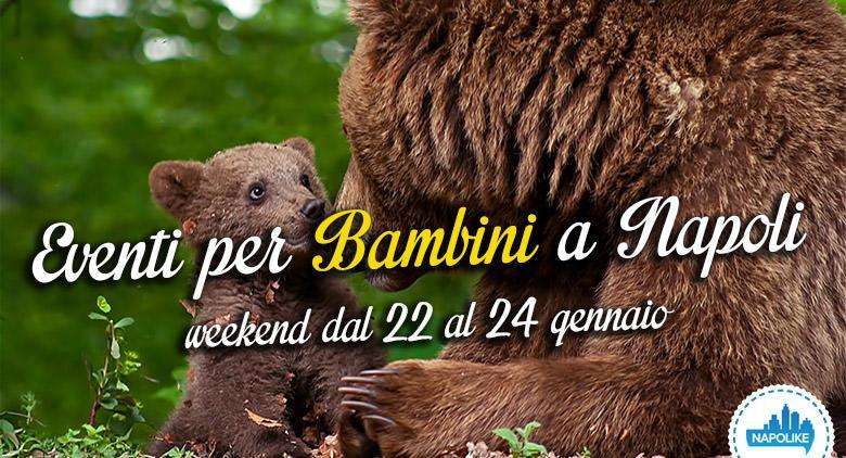 Eventi per bambini a Napoli nel weekend dal 22 al 24 gennaio 2016