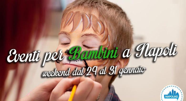 Eventi per bambini a Napoli nel weekend dal 29 al 31 gennaio 2016