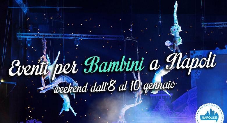 Eventi per bambini a Napoli nel weekend dall'8 al 10 gennaio 2016