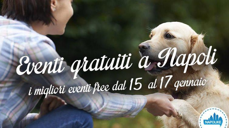 Eventi gratuiti a Napoli nel weekend dal 15 al 17 gennaio 2016