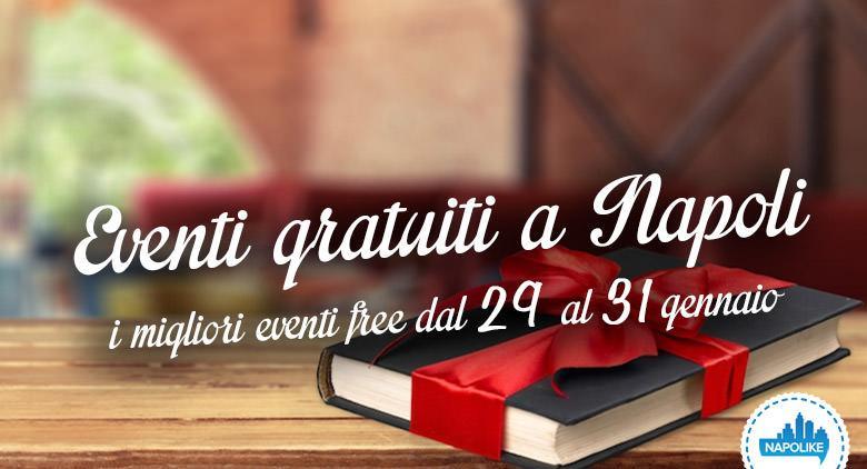 Eventi gratuiti a Napoli nel weekend dal 29 al 31 gennaio 2016