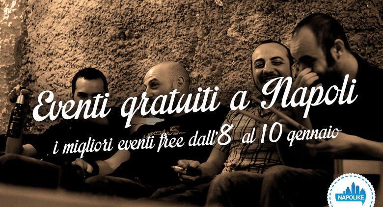 Eventi gratuiti a Napoli nel weekend dall'8 al 10 gennaio 2016