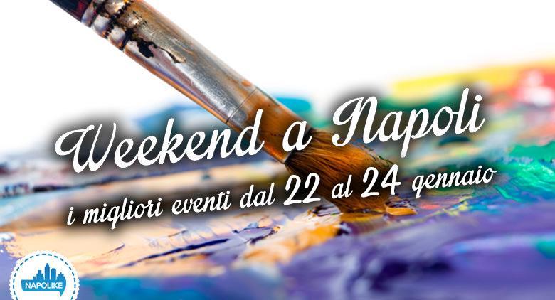 Eventi a Napoli nel weekend dal 22 al 24 gennaio 2016