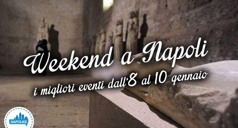Eventi a Napoli nel weekend dall'8 al 10 gennaio 2016