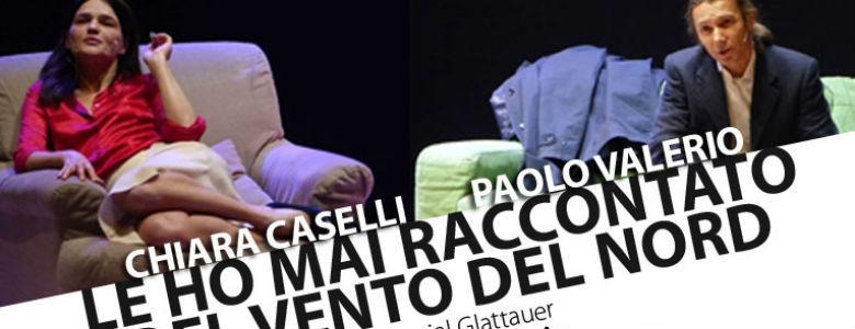 Le ho mai raccontato del vento del Nord Teatro Nuovo Napoli