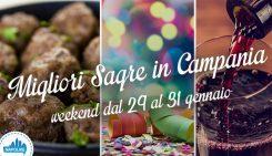 Le migliori sagre in Campania nel weekend dal 29 al 31 gennaio 2016   5 consigli