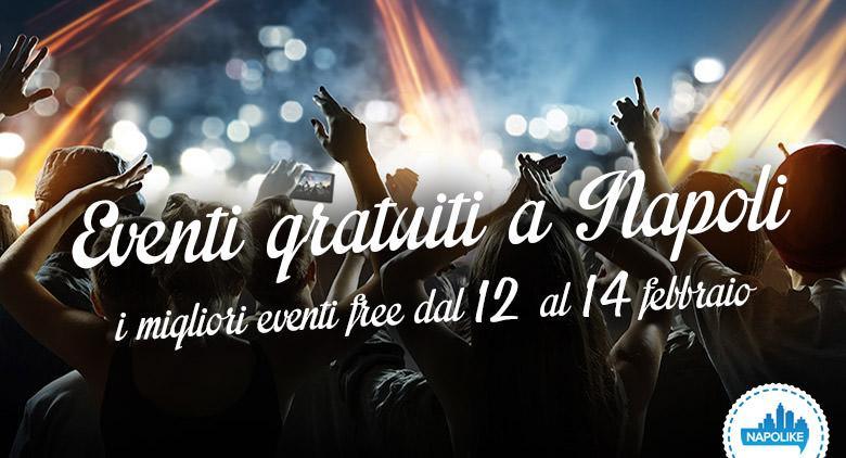 Eventi gratuiti a Napoli nel weekend dal 12 al 14 febbraio 2016