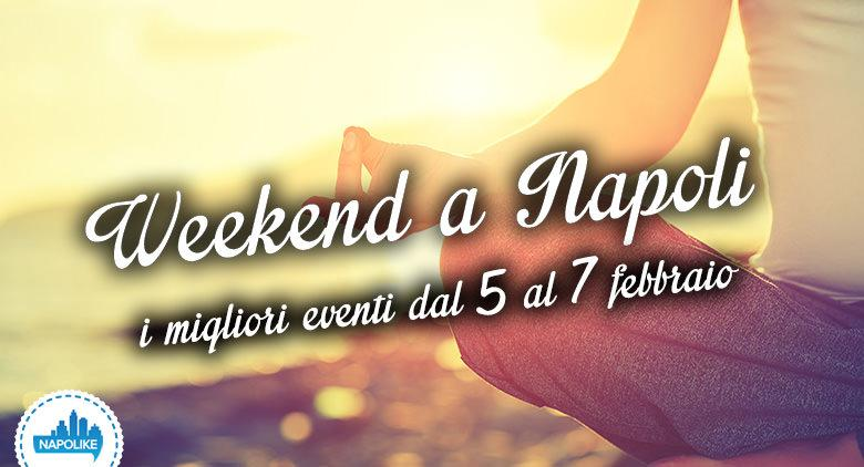Eventi a Napoli nel weekend dal 5 al 7 febbraio 2016