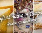Le migliori sagre in Campania: speciale Carnevale 2016   4 consigli