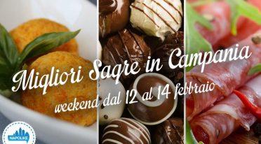 Le migliori sagre in Campania per il weekend dal 12 al 14 febbraio 2016