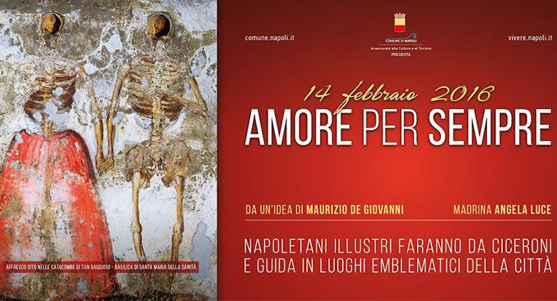 Napoletani illustri faranno da guida a Napoli a San Valentino 2016