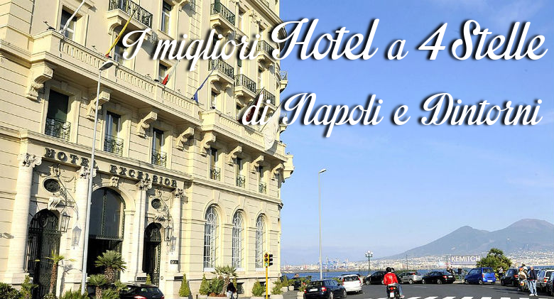 Poster of the Best Hotels at 4 stars of Naples and surroundings