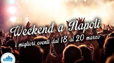 Eventi a Napoli nel weekend dal 18 al 20 marzo 2016